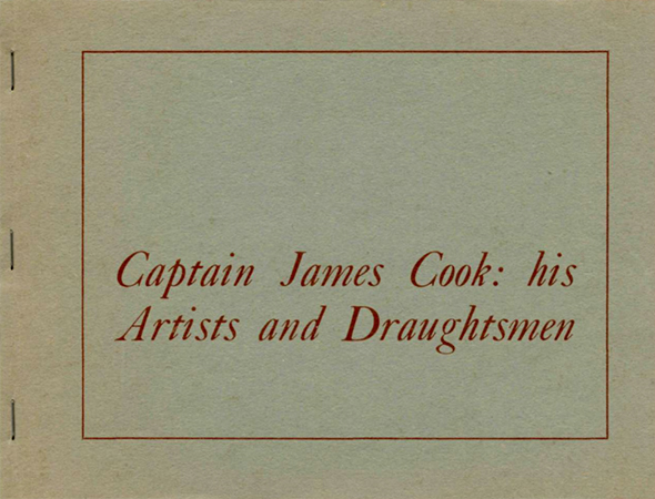 Captain James Cook: his artists and draughtsmen Image