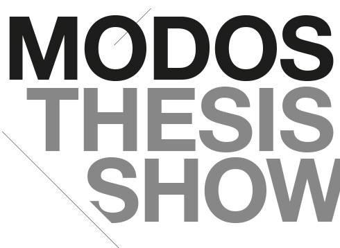 MODOS Thesis Show