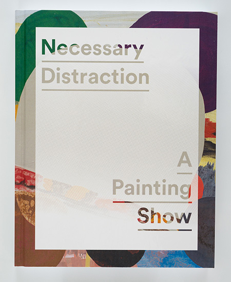Necessary Distraction: A Painting Show Image