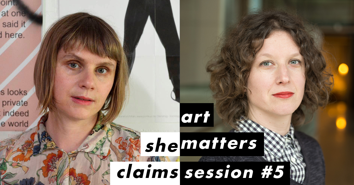 She Claims: Art Matters #5 – Ruth Buchanan and Natasha Conland