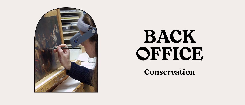 Back Office: Conservation
