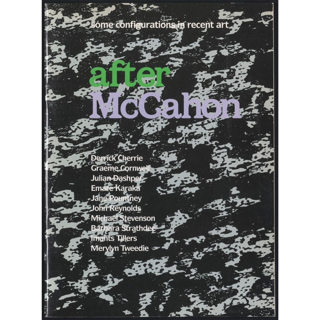 After McCahon: Some Configurations in Recent Art Image