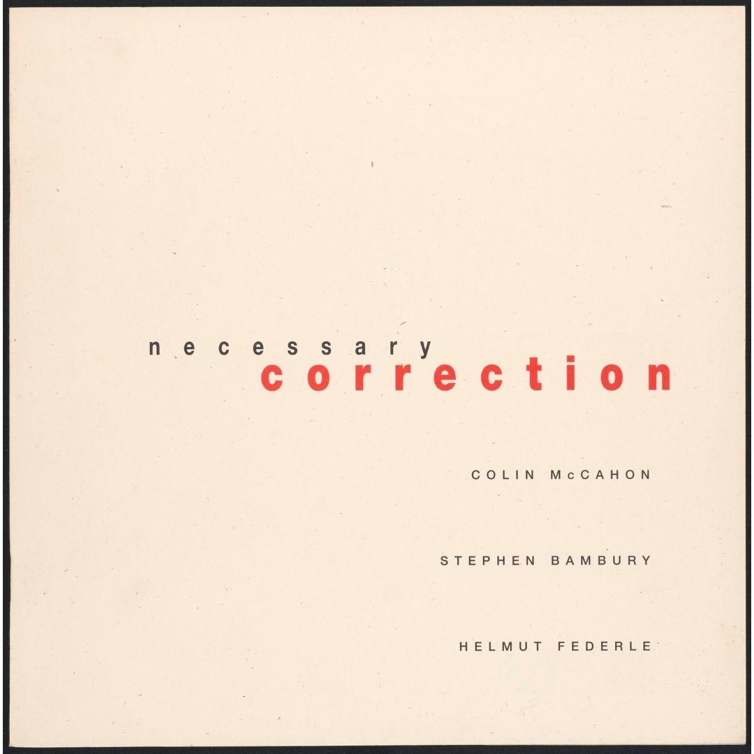 Necessary Correction: Colin McCahon, Stephen Bambury, Helmut Federle  Image