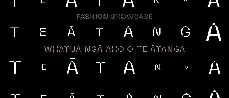 Ātanga: Fashion Showcase