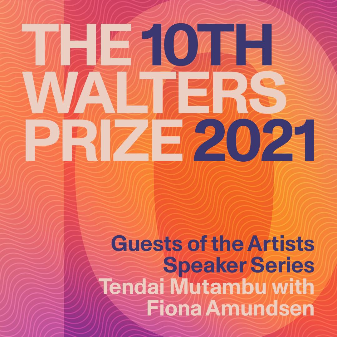 Guests of the Artists Speaker Series | Tendai Mutambu with Fiona Amundsen Image