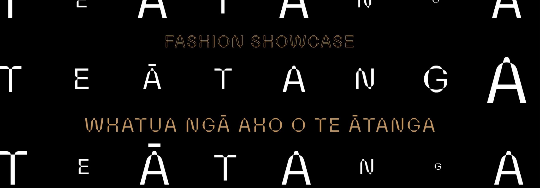 Ātanga: Fashion Showcase