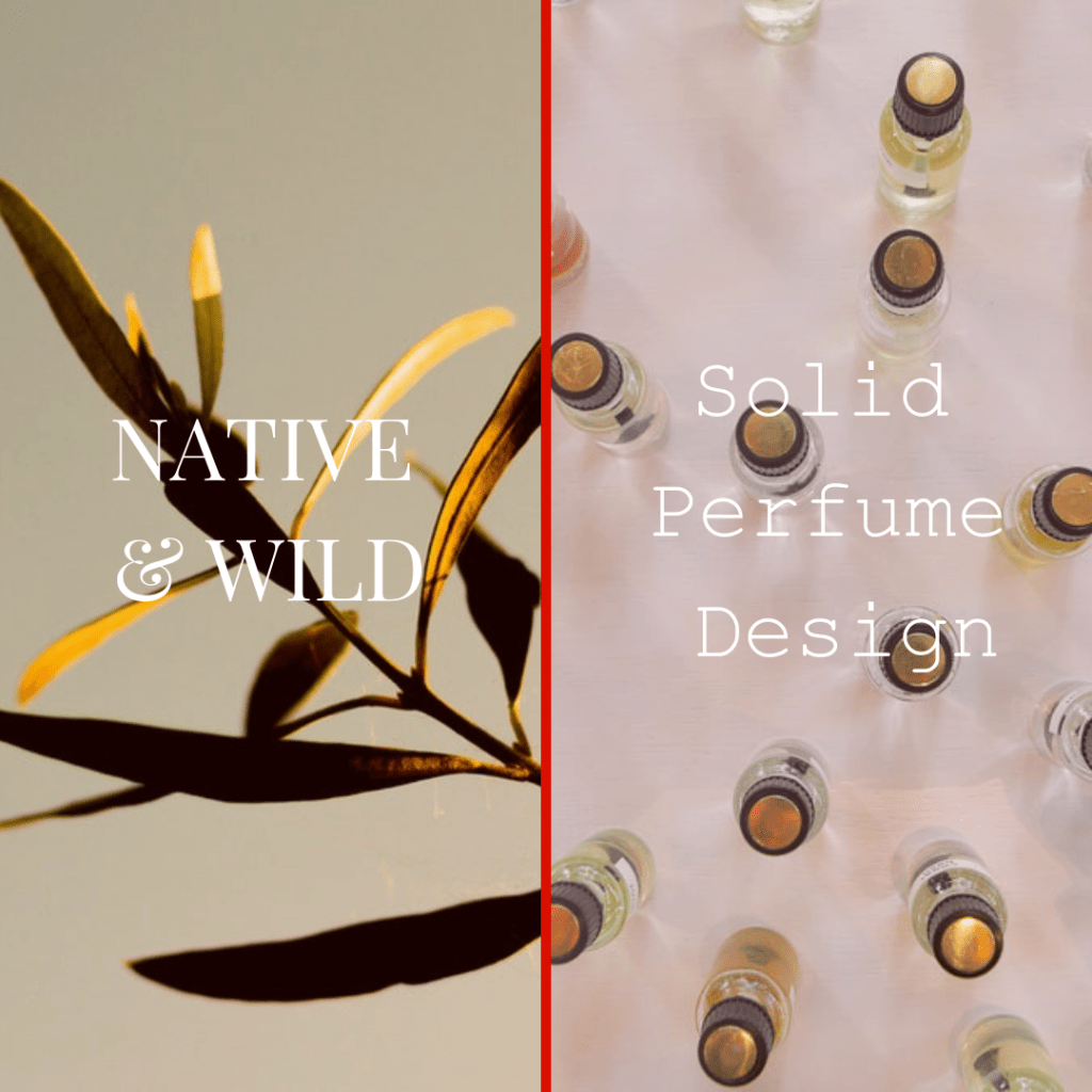 Native & Wild Perfume Design Workshop