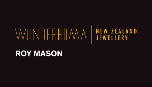 Wunderrūma: Interview with jeweller Roy Mason Image