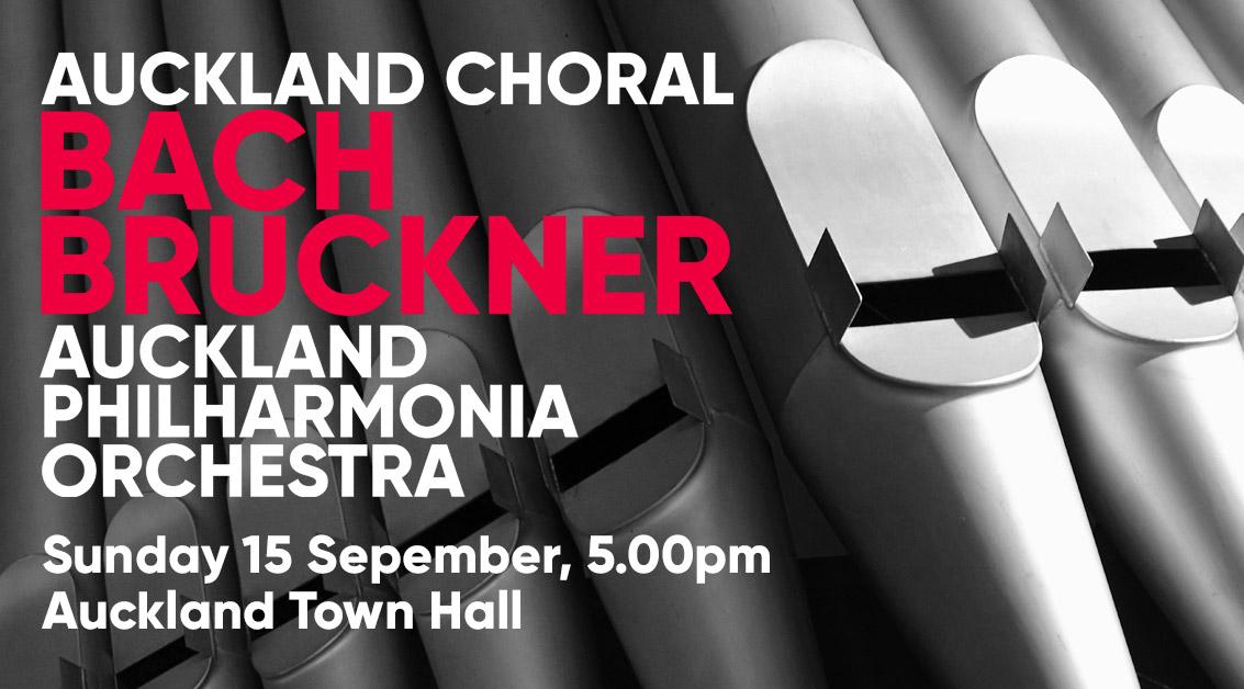 Auckland Choral: Bach & Bruckner