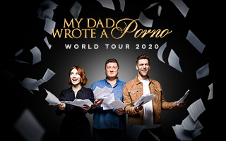 My Dad Wrote A Porno World Tour 2020