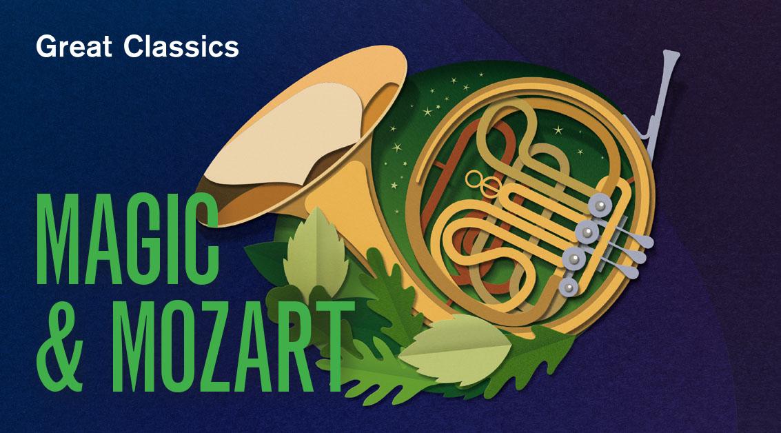 Magic & Mozart