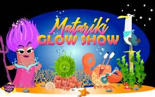 Matariki Glow Show!